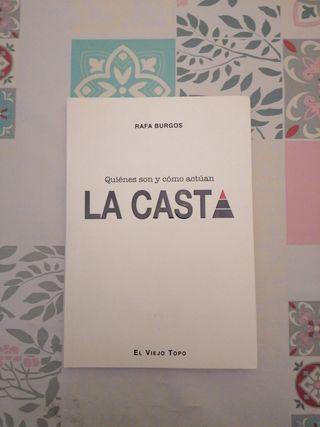 La Casta - Rafa Burgos