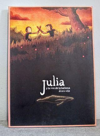 Julia y la voz de la ballena. Álvaro Ortiz.