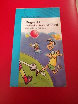 Roger AX la divertida historia del futbol