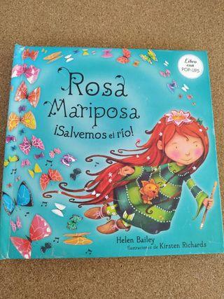 Rosa mariposa, salvemos el río.