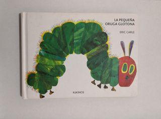 PEQUEÑA ORUGA GLOTONA - Cartón (E. Carle)