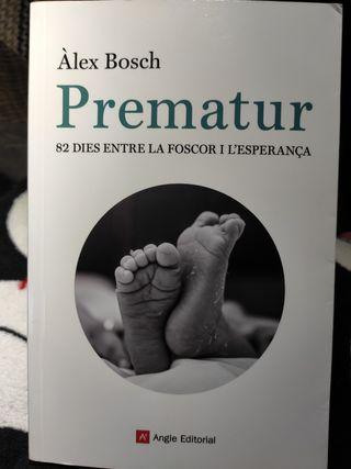 LLIBRE: Prematur. 82 dies...