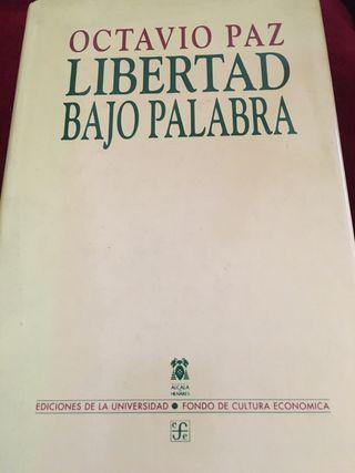Libertad bajo palabra, de Octavio Paz