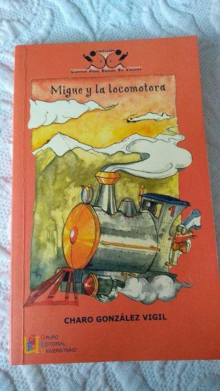 Migue y la locomotora