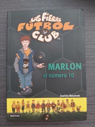 """Libro """"Las fieras fútbol club. Marlon"""" Número 10"""