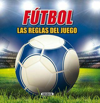 Fútbol, las reglas del juego