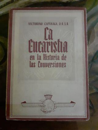 La Eucaristía en la Historia de las Conversiones.
