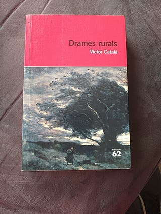libro Drames Rurals de Víctor Catala