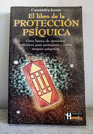 El libro de la protección Psíquica. Casandra Eason