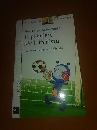 Pupi quiere ser futbolista.
