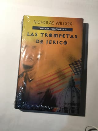 """Las trompetas de Jericó"". Nicholas Wilcox."