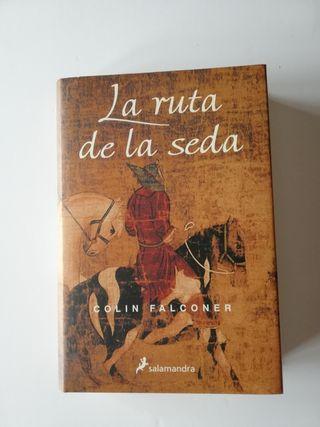 La ruta de la Seda (Colin Falconer)