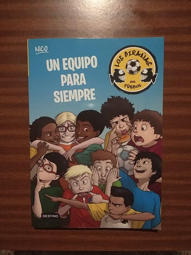 Los pirañas del fútbol:Un equipo para siempre.