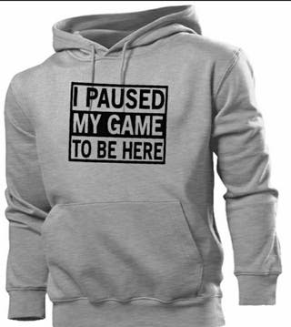 I paused my game to be here, Gaming Unisex Hoodies