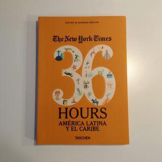 Guía de viajes 36 hours. América Latina y Caribe