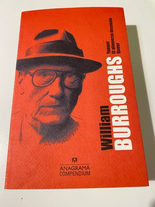 Burroughs - Yonki , El almuerzo desnudo y Queer