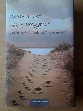 LAS 3 PREGUNTAS. Jorge Bucay