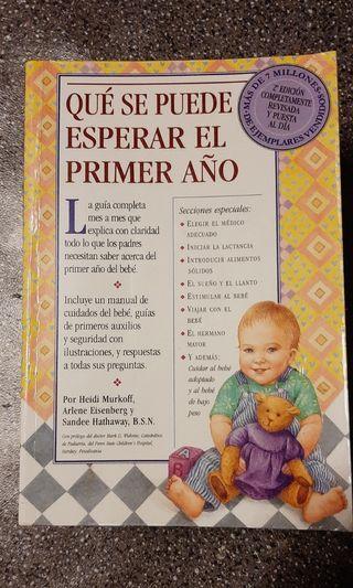 """Libro """"QUÉ SE PUEDE ESPERAR EL PRIMER AÑO"""""""