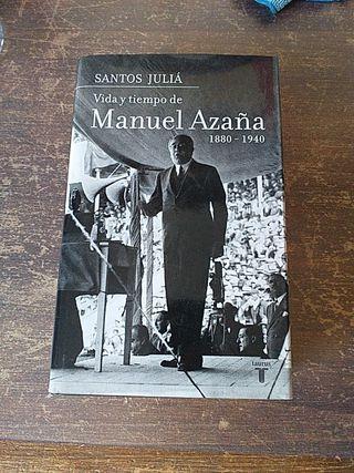 Vida y tiempo de Manuel Azaña. Santos Juliá