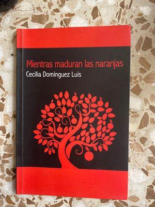 Mientras maduran las naranjas de Cecilia Domingez