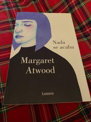 Nada se acaba - Margaret Atwood