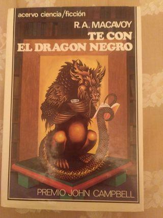 Té con el dragón negro. R.A. MacAvoy