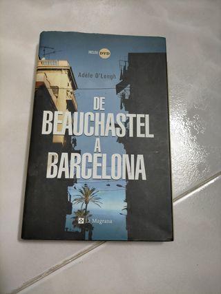 De Beauchastel a Barcelona