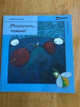 LIBRO ¡Mmmmmmoscas!, Ed. La Galera