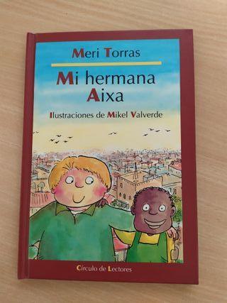 Libro Mi hermana Aixa. Infantil 6 a 8 años