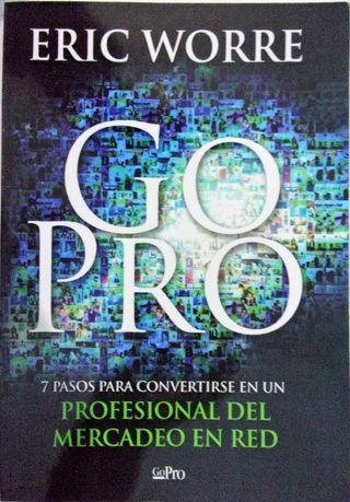 Go Pro: 7 Pasos para Convertirse en un Profesional