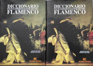 Diccionario Enciclopédico Ilustrado del Flamenco.