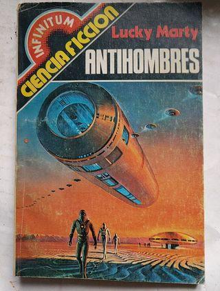 libro novela ciencia ficción Antihombres Lucky