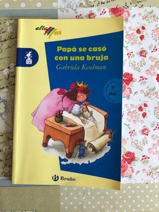 Papá se casó con una bruja. Editorial Bruño