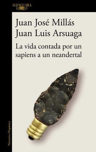 La vida contada por un sapiens a un neandertal.