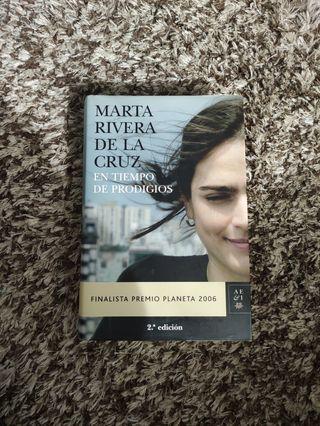 en tiempos de Prodigio .Marta Rivera de la Cruz