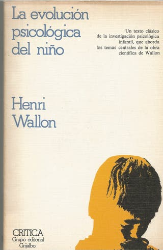 LA EVOLUCIÓN PSICOLÓGICA DEL NIÑO - HENRI WALLON