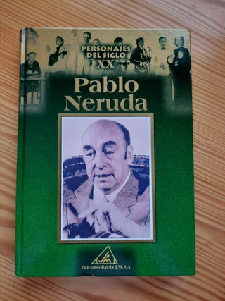 Pablo Neruda. Personajes dek S.XX
