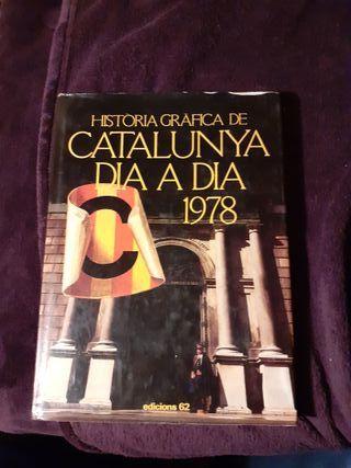 Libro Historia Grafica Catalunya dia a dia 1978