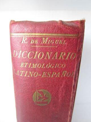 Antiguo Diccionario Etimológico Latino-Español