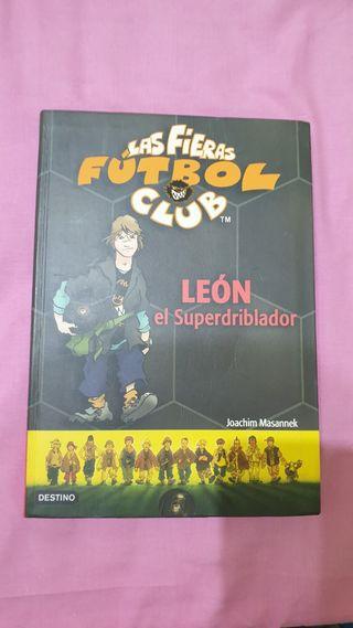 Las Fieras Futbol Club 1 Leon el superdriblador