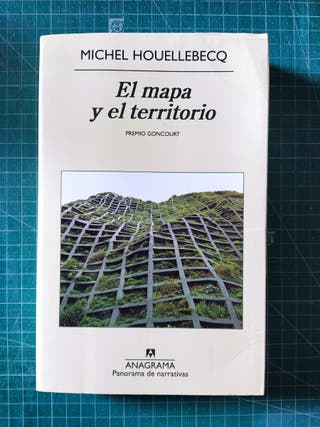Houellebecq el mapa y el territorio libro 1° edici