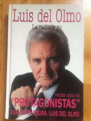 Luis Del Olmo. La radio y yo