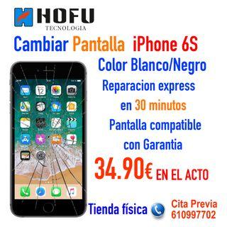 Cambiar Pantalla Iphone 6S
