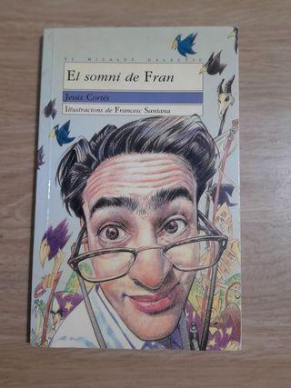 EL SOMNI DE FRAN de Jesús Cortés