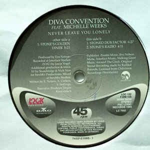 Diva Convention Never Leave You Lonely (1994)