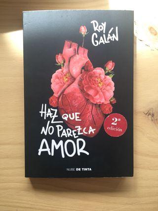 Libro Haz que no parezca amor