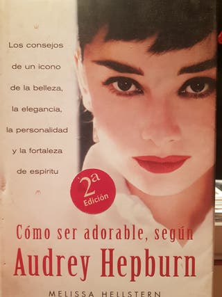 Cómo ser adorable, según Audrey Hepburn