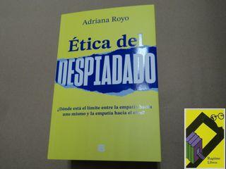 ROYO, Adriana: Etica del despiadado