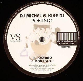 DJ MICHEL & KIKE DJ POKITATO