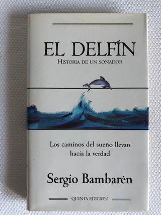 EL DELFIN Historia de un soñador
